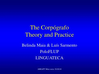 The Corp grafo Theory and Practice