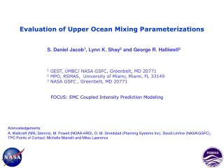 Evaluation of Upper Ocean Mixing Parameterizations