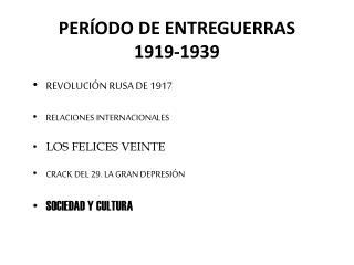 PERÍODO DE ENTREGUERRAS 1919-1939