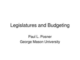 Legislatures and Budgeting