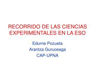 RECORRIDO DE LAS CIENCIAS EXPERIMENTALES EN LA ESO