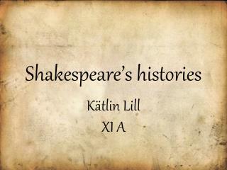 Shakespeare�s histories