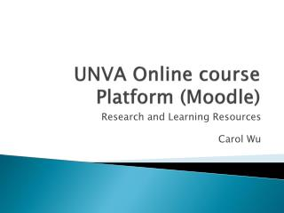 UNVA Online course Platform ( Moodle )