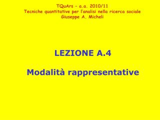LEZIONE A.4 Modalità rappresentative
