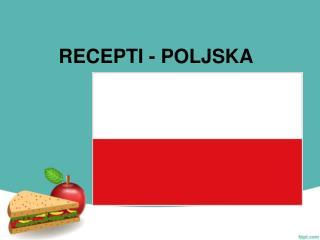 RECEPTI - POLJSKA