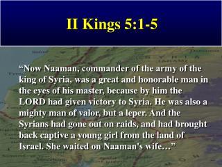 II Kings 5:1-5