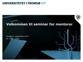 Velkommen til seminar for mentorer