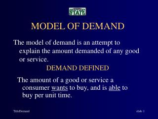 MODEL OF DEMAND