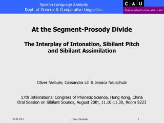 At the Segment-Prosody Divide The Interplay of Intonation, Sibilant Pitch