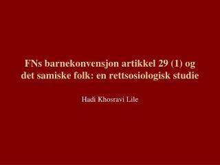 FNs barnekonvensjon artikkel 29 (1) og det samiske folk: en rettsosiologisk studie