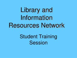 Library and Information Resources Network