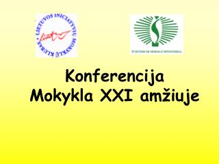 Konferencija Mokykla XXI amžiuje