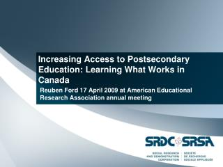 Increasing Access to Postsecondary Education: Learning What Works in Canada