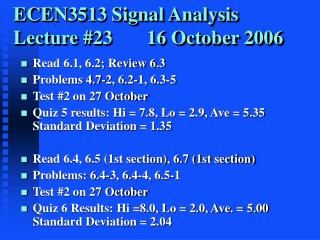 ECEN3513 Signal Analysis Lecture #23       16 October 2006
