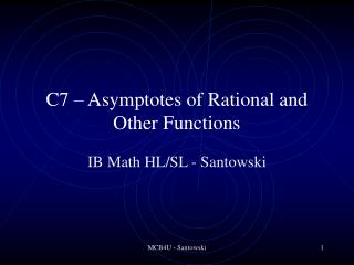 C7 – Asymptotes of Rational and Other Functions