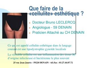 Que faire de la �cellulite� esth�tique ?