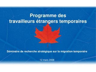 Programme des  travailleurs étrangers temporaires
