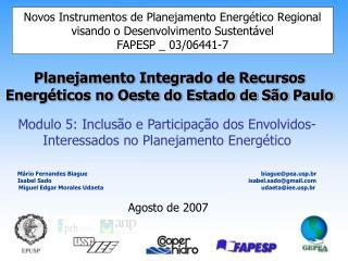 Modulo 5: Inclus�o e Participa��o dos Envolvidos-Interessados no Planejamento Energ�tico