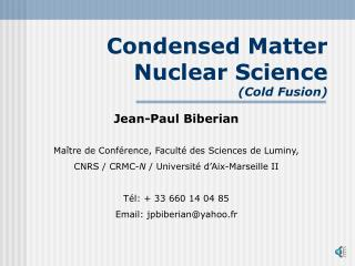 Condensed Matter Nuclear Science (Cold Fusion)