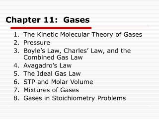 Chapter 11:  Gases