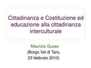 Cittadinanza e Costituzione ed educazione alla cittadinanza interculturale