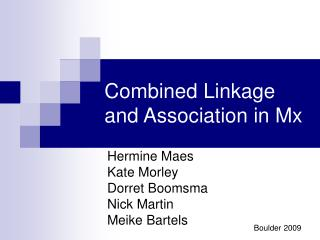 Combined Linkage and Association in Mx