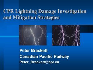 CPR Lightning Damage Investigation and Mitigation Strategies