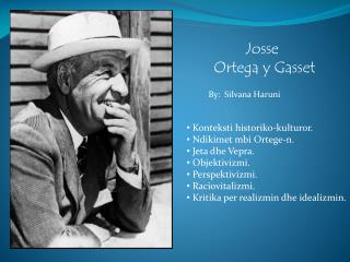 Josse Ortega y  Gasset