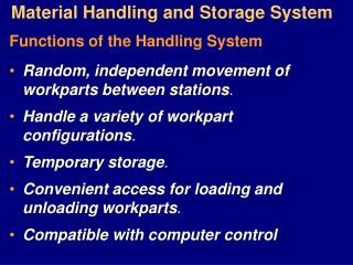 Material Handling and Storage System