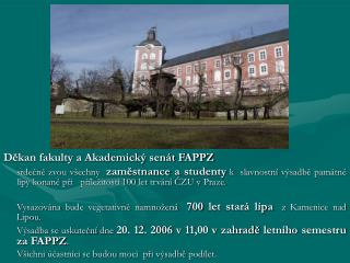 Děkan fakulty a Akademický senát FAPPZ