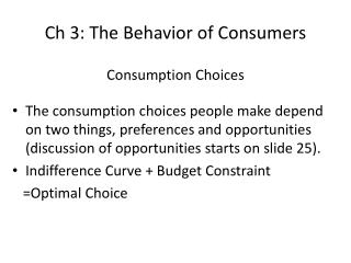 Ch 3: The Behavior of Consumers