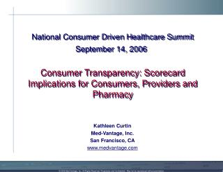 Kathleen Curtin Med-Vantage, Inc. San Francisco, CA medvantage