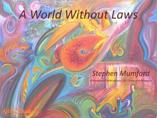 A World Without Laws