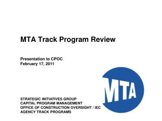 MTA Track Program Review