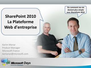 Karim Manar Product Manager Microsoft France kamanarmicrosoft