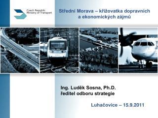 Střední Morava – křižovatka dopravních a ekonomických zájmů