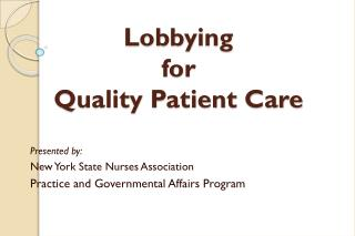 Lobbying for Quality Patient Care