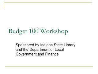 Budget 100 Workshop