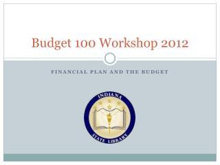 Budget 100 Workshop 2012