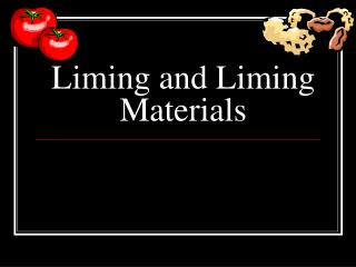 Liming and Liming Materials