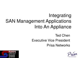 Integrating  SAN Management Applications  Into An Appliance