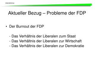 Aktueller Bezug   Probleme der FDP