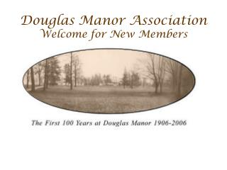 Douglas Manor Association Welcome for New Members