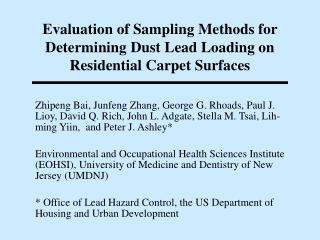 Evaluation of Sampling Methods for Determining Dust Lead Loading on Residential Carpet Surfaces
