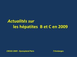 Actualit s sur           les h patites  B et C en 2009