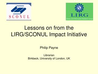 Lessons on from the  LIRG/SCONUL Impact Initiative