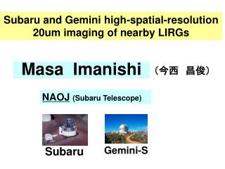 Subaru and Gemini high-spatial-resolution 20um imaging of nearby LIRGs