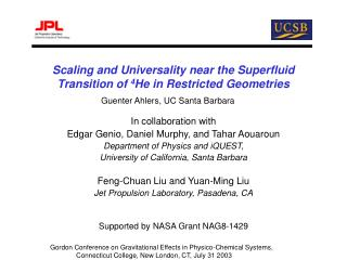 Scaling and Universality near the Superfluid Transition of  4 He in Restricted Geometries