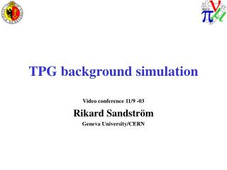 TPG background simulation