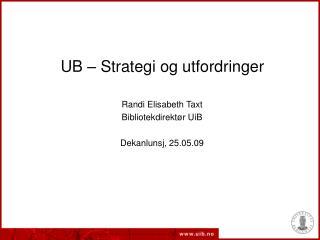 UB – Strategi og utfordringer